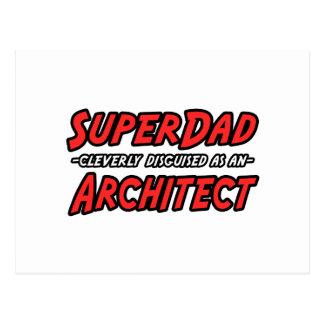 Arquitecto de SuperDad… Postal