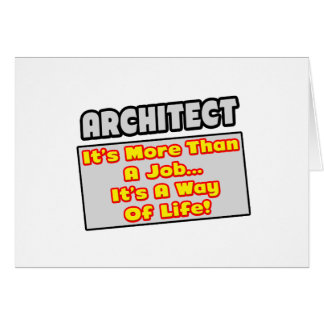 Arquitecto… más que el trabajo, manera de vida tarjeta de felicitación