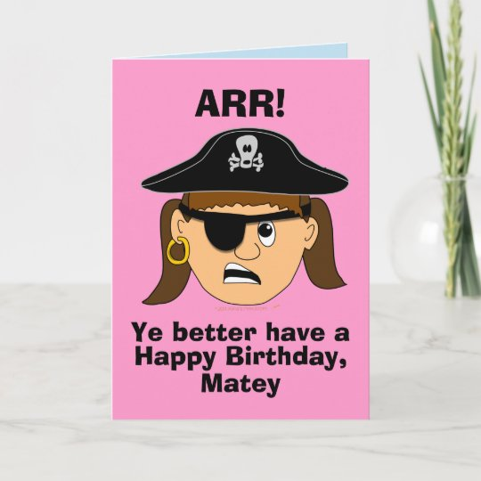 Arr Pirate Girl Funny Birthday Card Template Zazzle