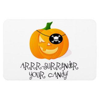 Arr...Surrender Your Candy Magnet