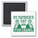 Arrastre de Pub del día de St Patrick Imán De Nevera