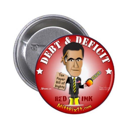 Arreglo del mitón él - deuda y déficit pin redondo de 2 pulgadas