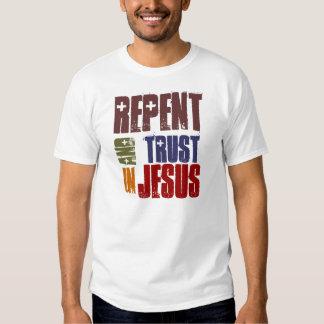 Arrepiéntase y confíe en en Jesús Camisas