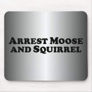 Arrest Moose and Squirrel - Mixed Clothes Mouse Pad