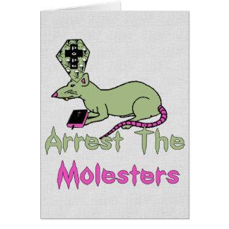 Arrest The Molesters Card