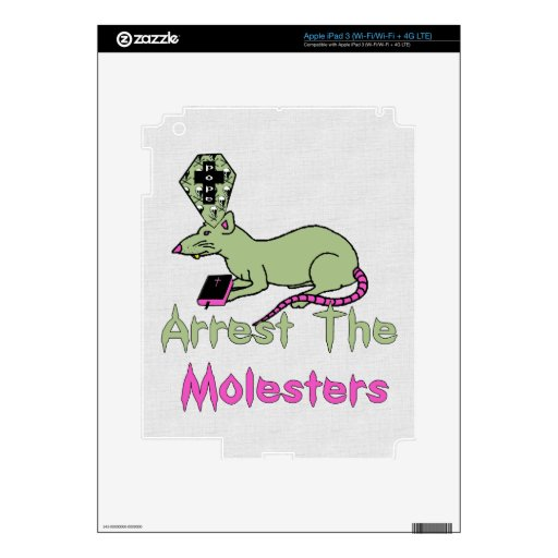 Arrest The Molesters Skins For iPad 3