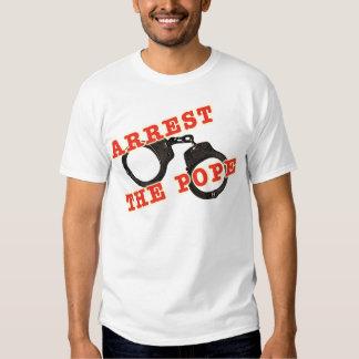 Arrest the Pope Men's Shirt