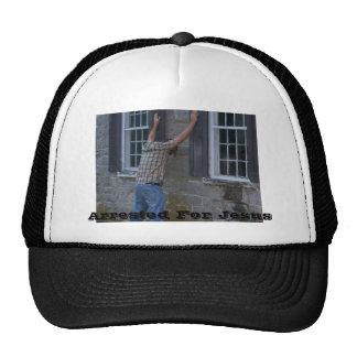 Arrested For Jesus Trucker Hat