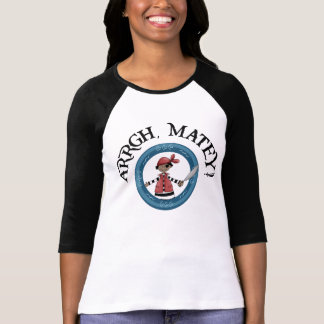 Arrgh Matey Pirate Boy 3/4 Sleeve Raglan T-Shirt