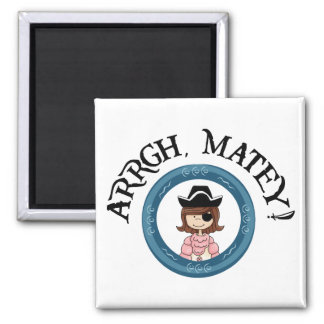 Arrgh Matey Pirate Girl Magnet