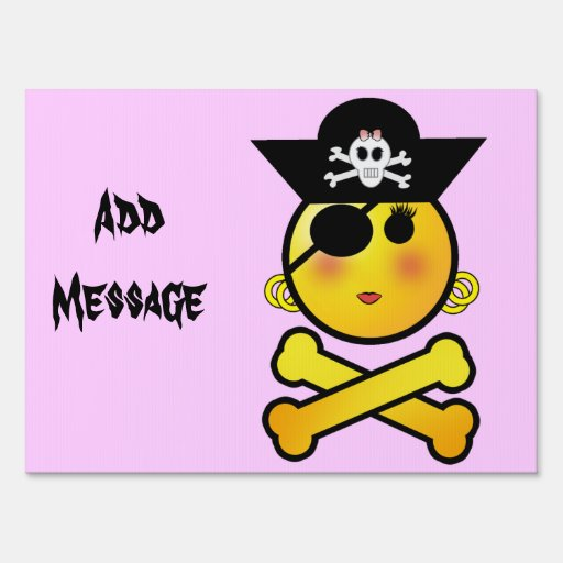 ARRGH! Smiley - Girl  Emoticon Pirate Lawn Sign