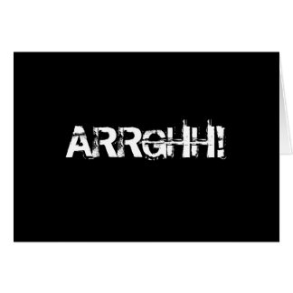 ARRGHH!  Pirate Shout / Scream. Black Card