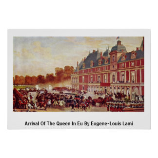Arrival Of The Queen In Eu By Eugene-Louis Lami Poster