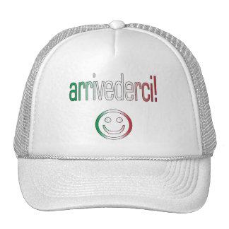 ¡Arrivederci! Colores de la bandera de Italia Gorras