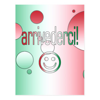 ¡Arrivederci! La bandera de Italia colorea arte Postal