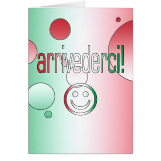 ¡Arrivederci! La bandera de Italia colorea arte Tarjeta Pequeña