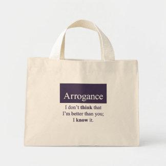 Arrogancia Bolsa Tela Pequeña