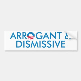 Arrogant & Dismissive Car Bumper Sticker