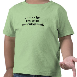 arrow-2-~-arrow2, I'm withneurotypical. Tee Shirts