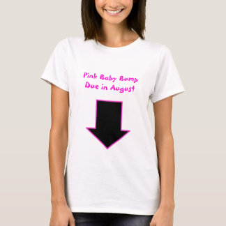 Arrow, Pink Baby Bump Due in August T-Shirt