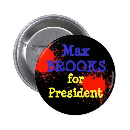 ¡Arroyos para el presidente! Pins