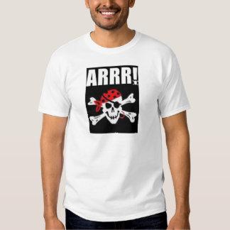 Arrr! T Shirt