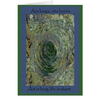 Ars Longa, Vita Brevis Card