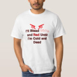 Arsenal-London I'll bleed white and red..... T-Shirt