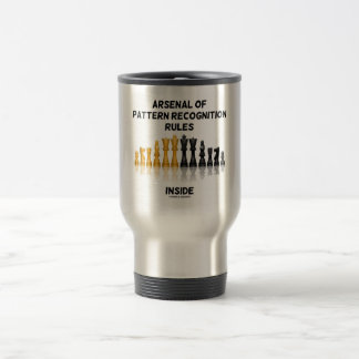 Arsenal Of Pattern Recognition Rules Inside 15 Oz Stainless Steel Travel Mug