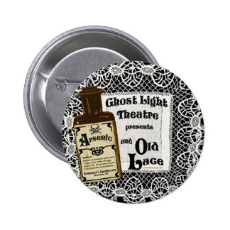 Arsenic and Old Lace 2010 Pinback Button