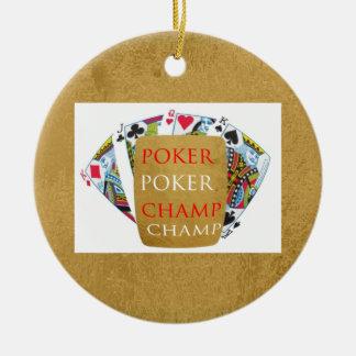 ART101  Poker Champ  - Art n Designer Text Ceramic Ornament