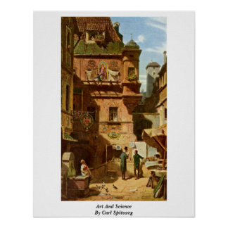 Art And Science By Carl Spitzweg Poster