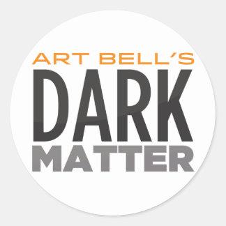 Art Bell's Dark Matter Sticker