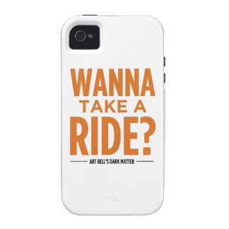 Art Bell's Dark Matter (Wanna Take A Ride?) Vibe iPhone 4 Cases
