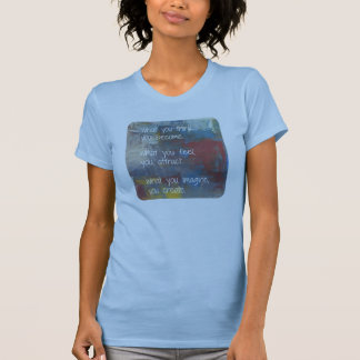 Art Block w/ Quote, What you think, you become... T-Shirt
