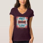 Art Can Change Your Life *dark shirt* Shirt