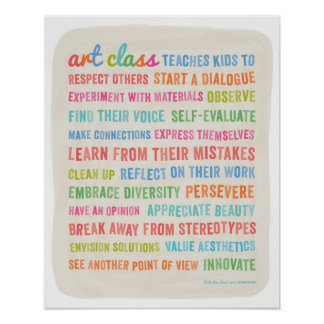 Art Classes Teach Kids 16 x 20 Poster