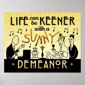 Art Deco 20s Retro Sunny Demeanor Inspirational Poster