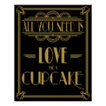 Art Deco All you need is LOVE and a cupcake Poster