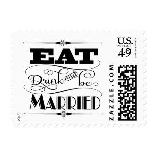 Art Deco Eat Drink And Be Married Typography Stamp