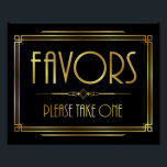 "Art Deco FAVORS - PLEASE TAKE ONE Sign Print<br><div class=""desc"">Great for use in planning &amp; decorating an Art Deco/Gatsby Theme Wedding and Parties or as Home Decor.</div>"