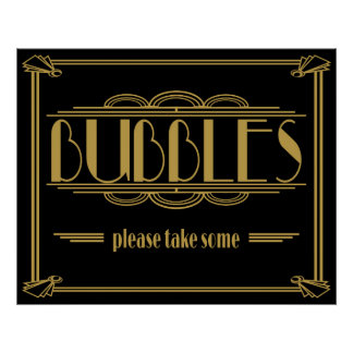 Art Deco Gatsby style Bubbles Please Take Some Poster