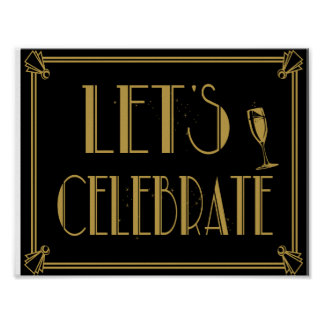 Art Deco Gatsby style Lets Celebrate party print