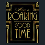 "Art Deco HAVE A ROARING GOOD TIME Sign Print<br><div class=""desc"">Great for use in planning &amp; decorating an Art Deco/Gatsby Theme Wedding and Parties or as Home Decor.</div>"