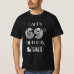 [ Thumbnail: Art Deco Inspired Style 69th Birthday Party Shirt ]