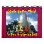 art deco miami 2015 calendar