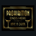 "Art Deco PROHIBITION ENDS HERE Sign Print<br><div class=""desc"">Great for use in planning &amp; decorating an Art Deco/Gatsby Theme Wedding and Parties or as Home Decor.</div>"
