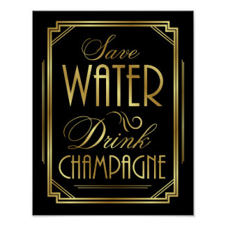 Art Deco SAVE WATER DRINK CHAMPAGNE Sign Print