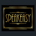 "Art Deco SPEAKEASY Sign Print<br><div class=""desc"">Great for use in planning &amp; decorating an Art Deco/Gatsby Theme Wedding and Parties or as Home Decor.</div>"