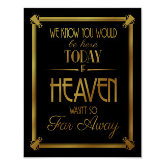 ART DECo, today if heaven wasn't so far away Poster